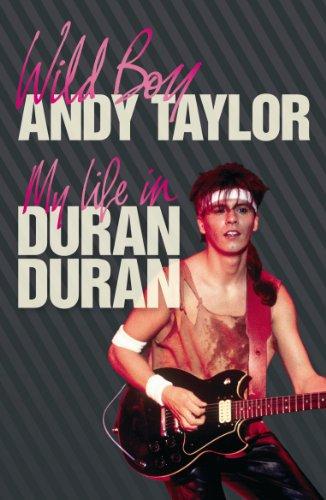 9781409101994: Wild Boy: My Life with Duran Duran