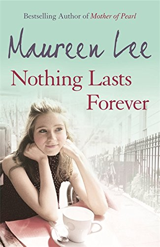 Nothing Lasts Forever: Maureen Lee