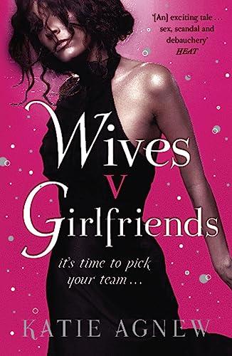 9781409102175: Wives v. Girlfriends