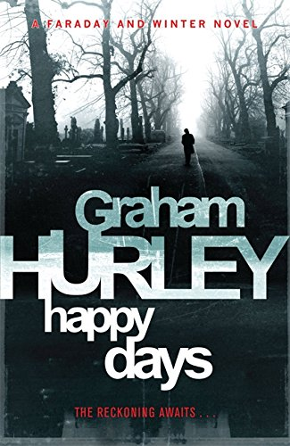 9781409102366: Happy Days (DI Joe Faraday)
