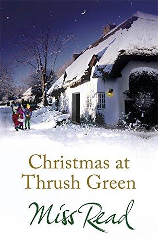 9781409102540: Christmas at Thrush Green