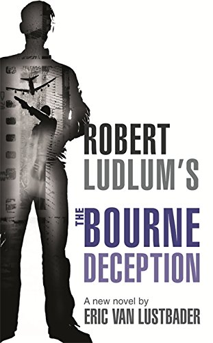 9781409102984: Robert Ludlum's The Bourne Deception