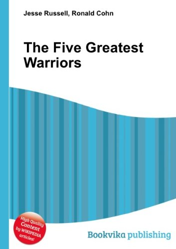 9781409103134: The Five Greatest Warriors