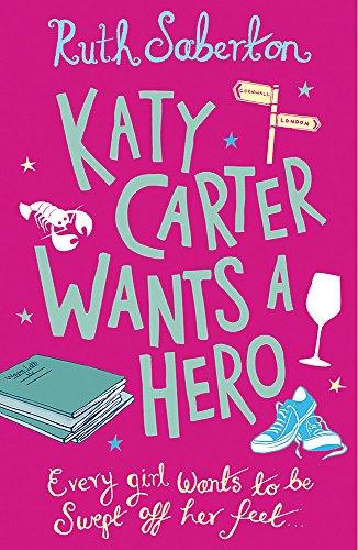 9781409103189: Katy Carter Wants a Hero