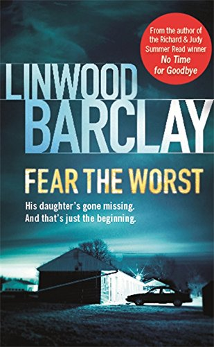 Fear the Worst: Linwood Barclay