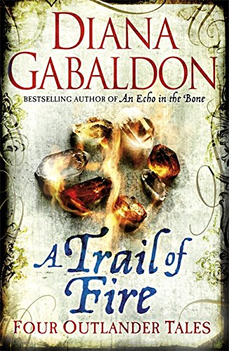 9781409103806: A Trail of Fire (Outlander Omnibus)