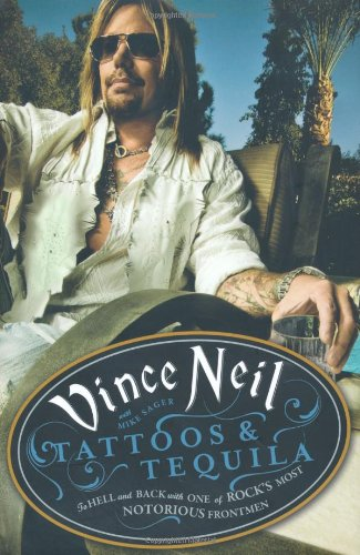 9781409104797: Tattoos & Tequila: To Hell and Back With One Of Rock's Most Notorious Frontmen
