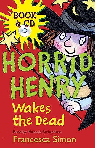 9781409104872: Horrid Henry Wakes The Dead: Book 18