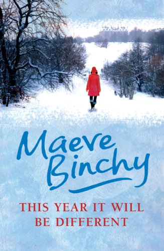 This Year it Will be Different: Maeve Binchy