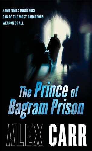 9781409105978: The Prince of Bagram Prison