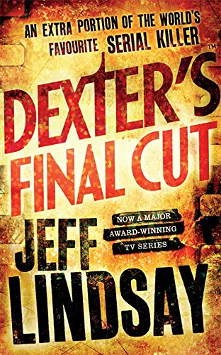 9781409109167: Dexter's Final Cut