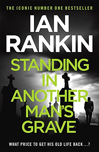 9781409109402: Standing in Another Man's Grave (A Rebus Novel)