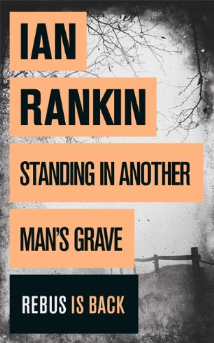 Standing in Another Man's Grave (1409109410) by Rankin, Ian