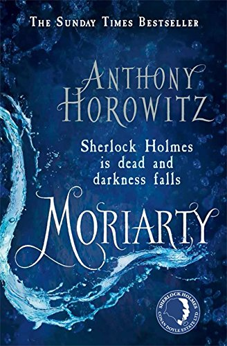 MORIARTY - LIMITED EDITION, SIGNED & NUMBERED FIRST EDITION FIRST PRINTING WITH PUBLISHER'S PROMO...