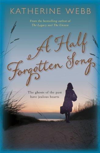 A Half Forgotten Song: Katherine Webb