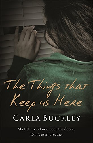 9781409113072: The Things That Keep Us Here