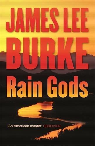 Rain Gods: Burke, James Lee