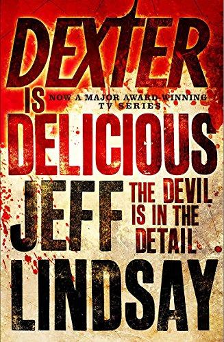 9781409113461: Dexter is Delicious