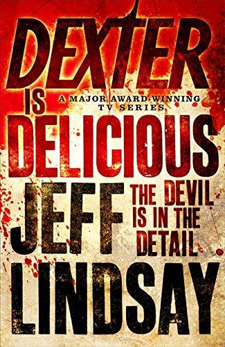 9781409113478: Dexter is Delicious