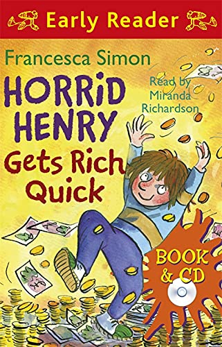 9781409113669: Horrid Henry Gets Rich Quick (Early Reader) (Horrid Henry Early Reader)