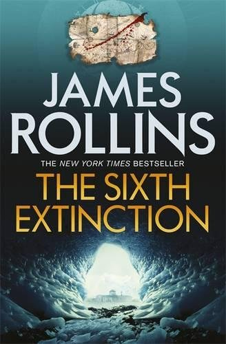 9781409113935: The Sixth Extinction (Sigma Force 10)