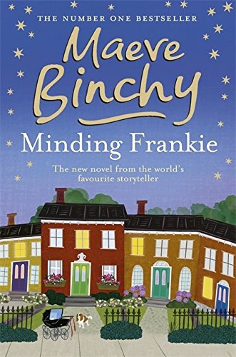 Minding Frankie, *** SIGNED BY THE AUTHOR***: Maeve Binchy