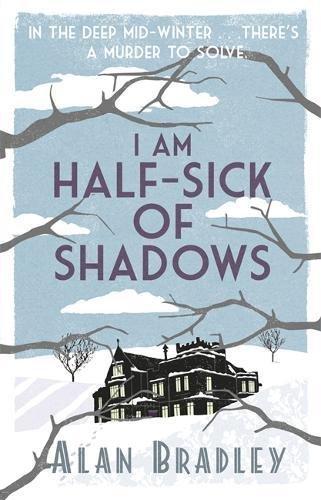 9781409114215: I Am Half Sick of Shadows