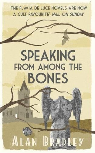 9781409114239: Speaking from Among the Bones: A Flavia de Luce Mystery Book 5