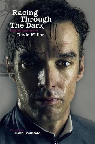 9781409114949: Racing Through the Dark: The Fall and Rise of David Millar