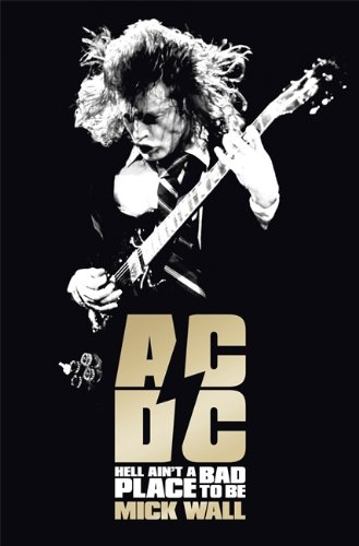 9781409115342: AC/DC: Hell Ain't a Bad Place to Be