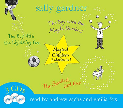 9781409115748: Magical Children Volume 2: The Smallest Girl Ever, The Boy with the Magic Numbers, The Boy with the Lightning Feet