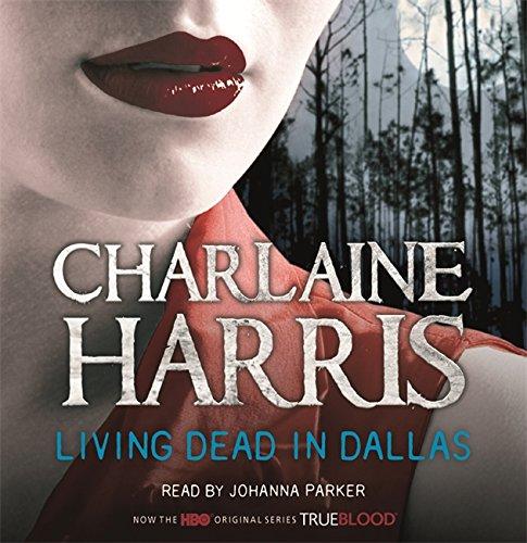 9781409115779: Living Dead in Dallas: A True Blood Novel