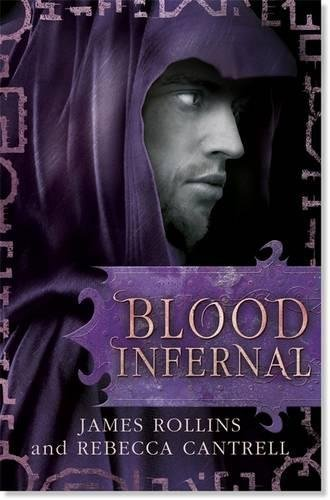 9781409116400: Blood Infernal (Blood Gospel Book III)
