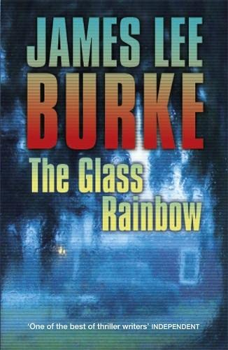 9781409116615: The Glass Rainbow (Dave Robicheaux)