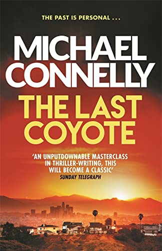 9781409116899: The Last Coyote (Harry Bosch Series)