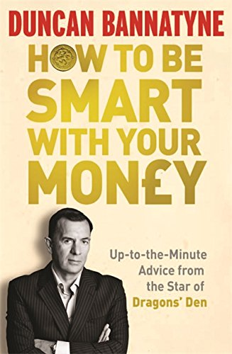 9781409117131: How To Be Smart With Your Money