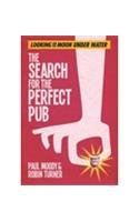 9781409117155: The Search for the Perfect Pub