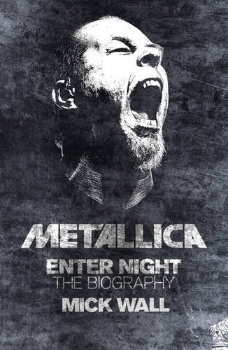 9781409117322: Metallica: Enter Night: The Biography