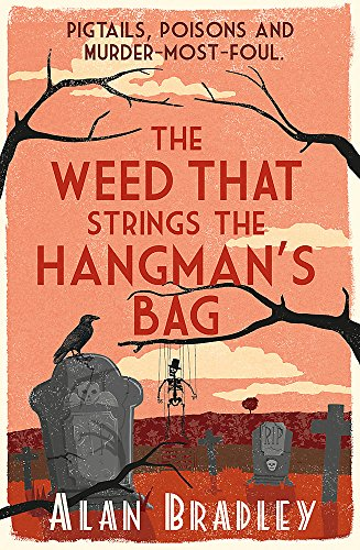 9781409117605: Weed That Strings the Hangman's Bag (Flavia de Luce Mystery)
