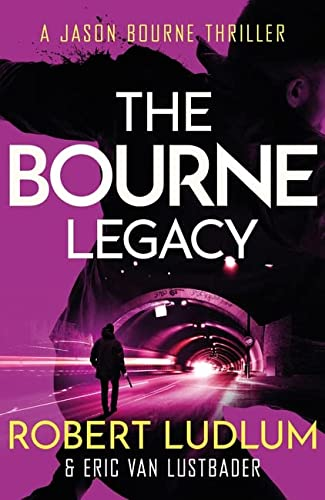 9781409117643: Robert Ludlum's The Bourne Legacy (JASON BOURNE)