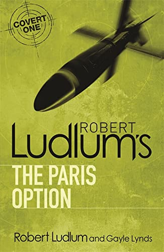 9781409117667: Robert Ludlum's the Paris Option (Covert-One)