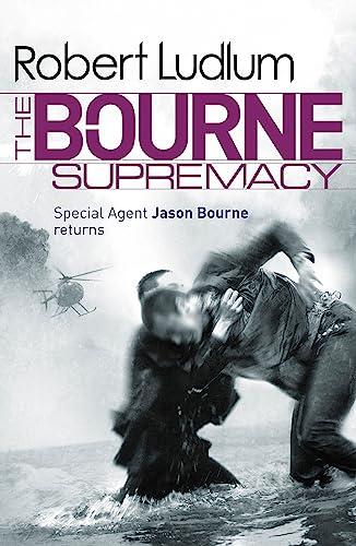 9781409117704: The Bourne Supremacy (JASON BOURNE)