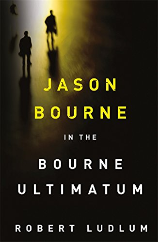 9781409117711: The Bourne Ultimatum (JASON BOURNE)