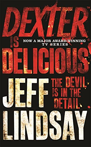 9781409117865: Dexter is Delicious (Dexter series)