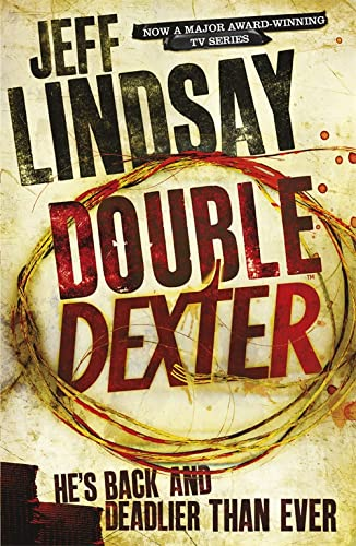 9781409117872: Double Dexter: A Novel