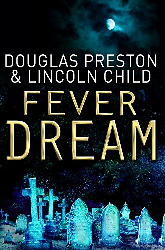 9781409117889: Fever Dream: An Agent Pendergast Novel
