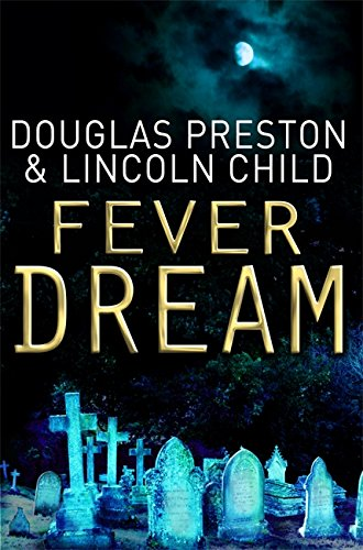 9781409117889: Fever Dream (Agent Pendergast)
