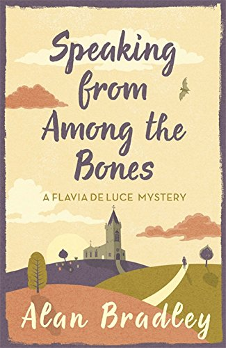 9781409118183: Speaking from Among the Bones: A Flavia de Luce Mystery Book 5