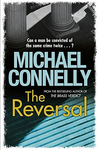 9781409118282: Reversal (Mickey Haller Series)