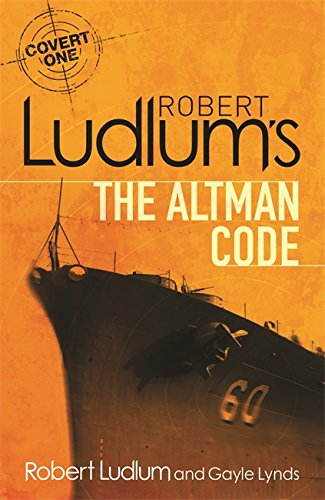 9781409118633: Robert Ludlum's The Altman Code: A Covert-One Novel